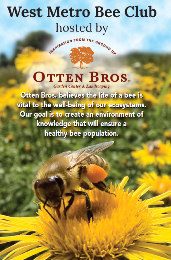 West Metro Bee Club - Otten Brothers Garden Center Long Lake, MN